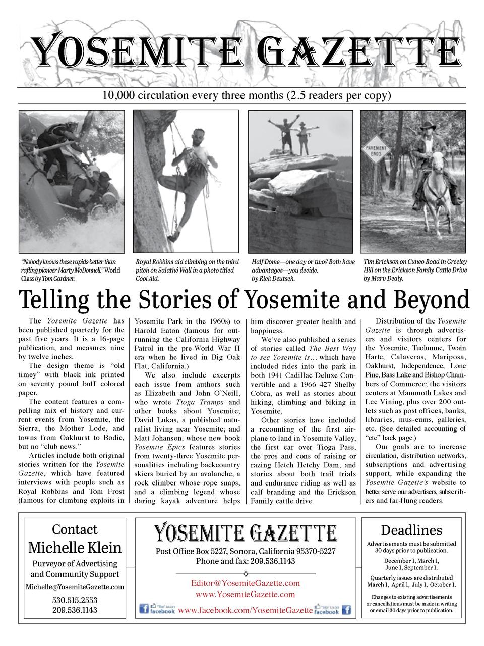 YOSEMITE GAZETTE 10,000 circulation every three months  2.5 readers per copy      Nobody knows these rapids better than ra...